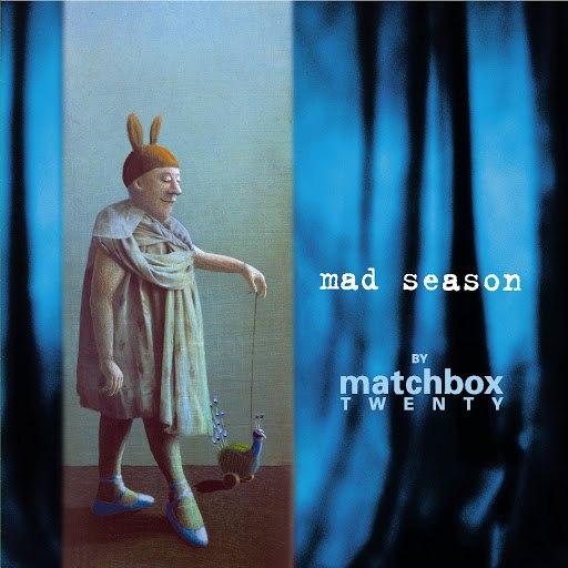 Matchbox Twenty альбом Mad Season