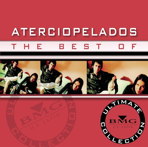 Aterciopelados альбом The Best Of - Ultimate Collection