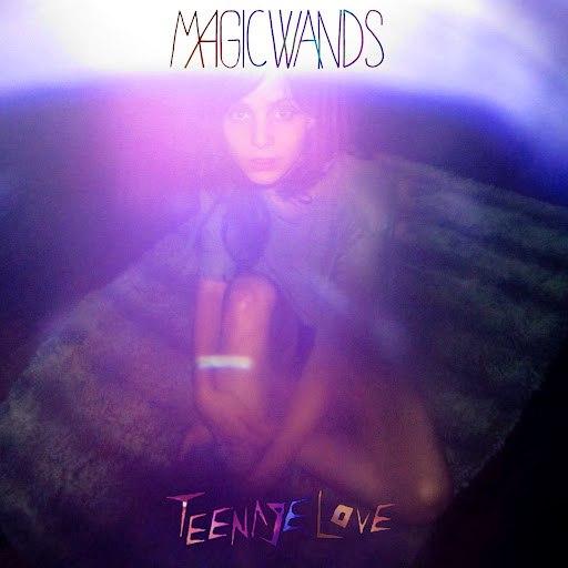 Magic Wands альбом Teenage Love