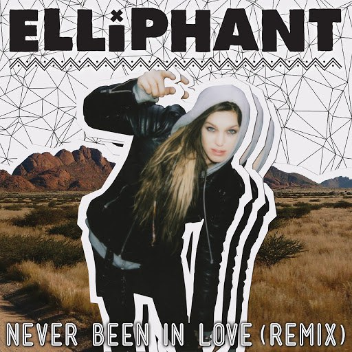 Elliphant альбом Never Been In Love (Remixes)