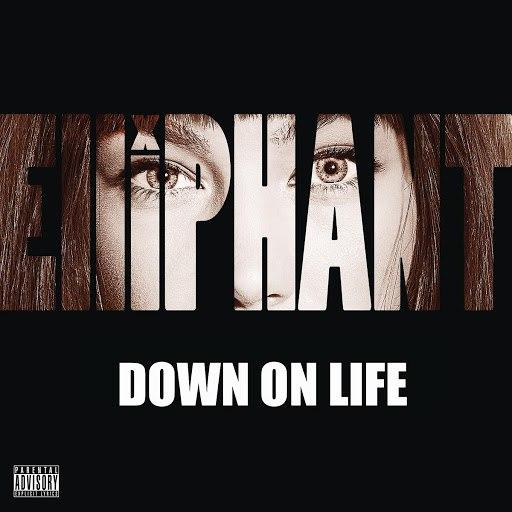 Elliphant альбом Down on Life