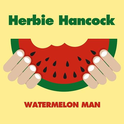 Herbie Hancock альбом Watermelon Man