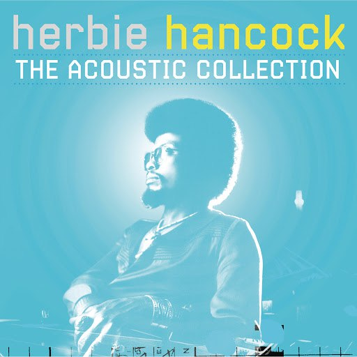 Herbie Hancock альбом The Acoustic Collection