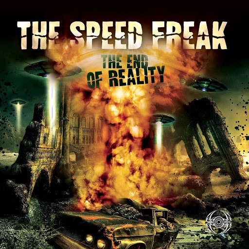 The Speed Freak альбом The End of Reality