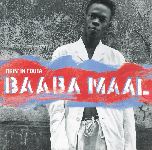 Baaba Maal альбом Firin' In Fouta