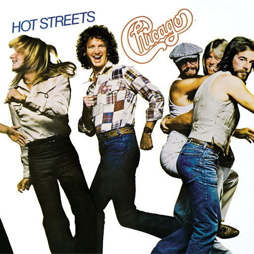 Chicago альбом Hot Streets (Expanded and Remastered)