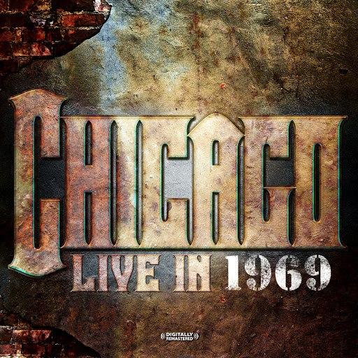 Chicago альбом Live In 1969 (Digitally Remastered)