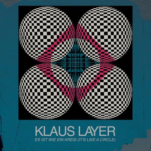 klaus layer альбом It's Like a Circle