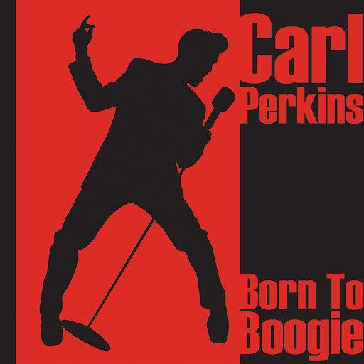 Carl Perkins альбом Born To Boogie