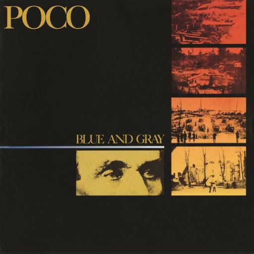 Poco альбом Blue And Gray