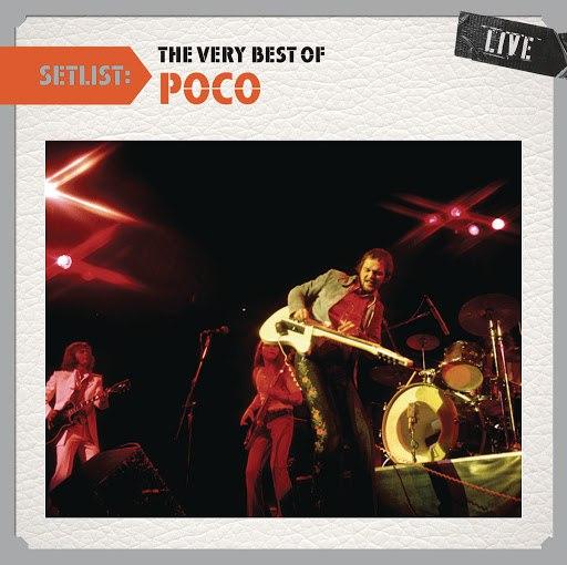 Poco альбом Setlist: The Very Best of Poco LIVE