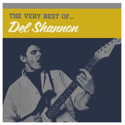 Del Shannon альбом The Very Best Of