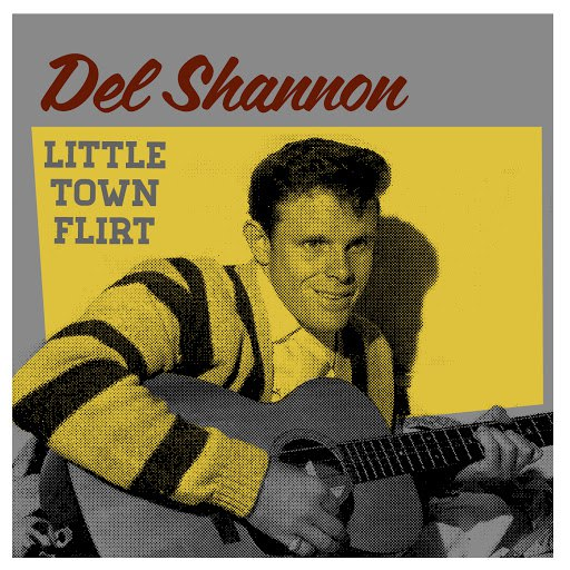 Del Shannon альбом Little Town Flirt