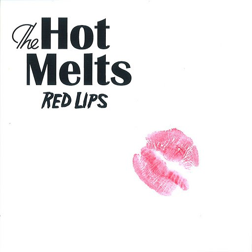 The Hot Melts альбом Red Lips