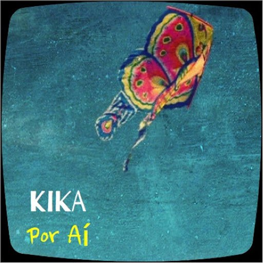 Kika альбом Por Ai