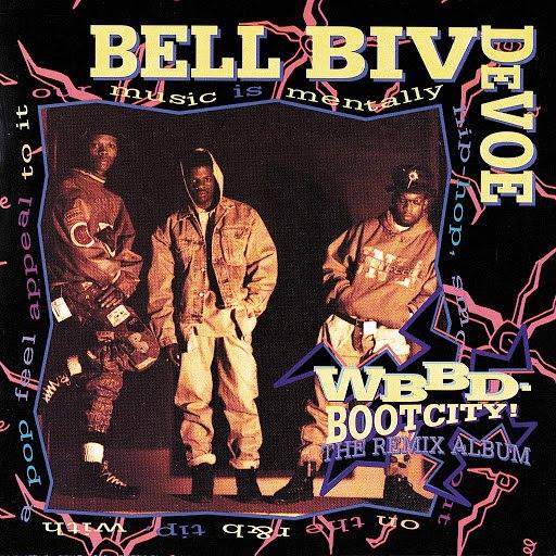 Bell Biv Devoe альбом WBBD - Bootcity! The Remix Album