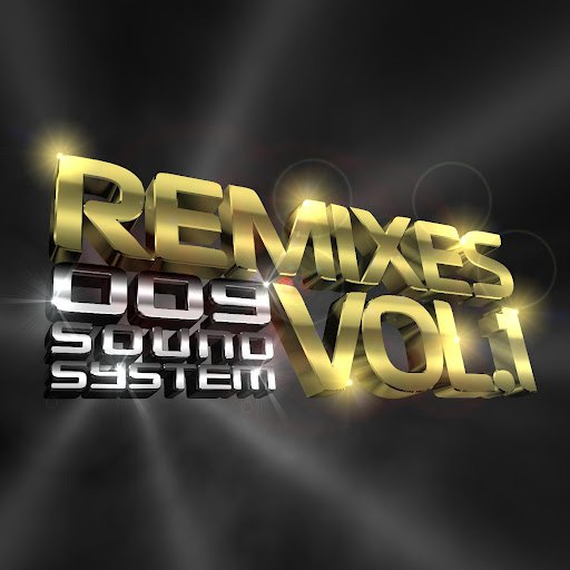 009 Sound System альбом Remixes, Vol. 1