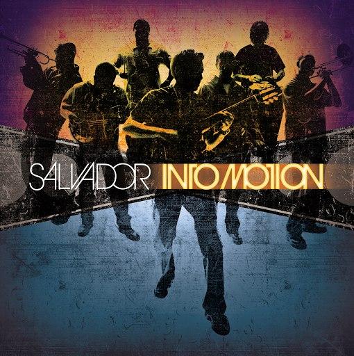 Salvador альбом Into Motion