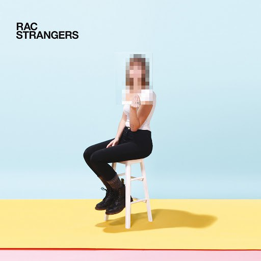 RAC альбом Strangers