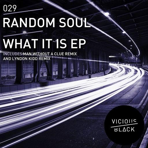 Random Soul альбом What It Is EP