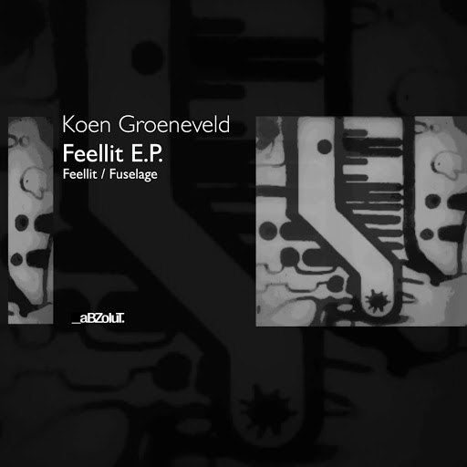 Koen Groeneveld альбом Feellit E.P.