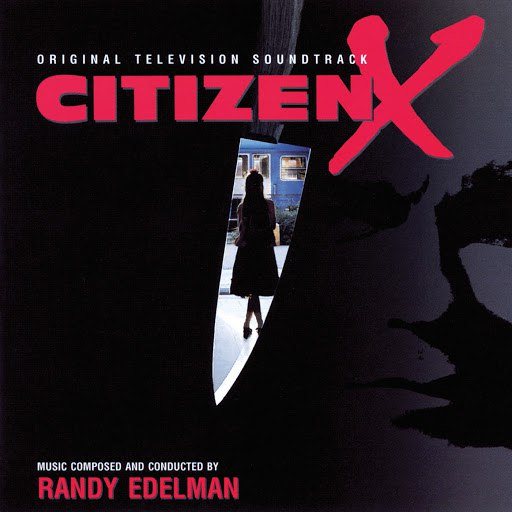 Randy Edelman альбом Citizen X (Original Television Soundtrack)