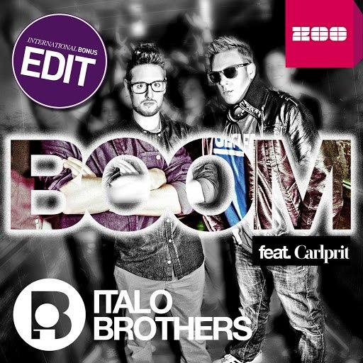 Italobrothers альбом Boom feat. Carlprit (International Bonus Edit)