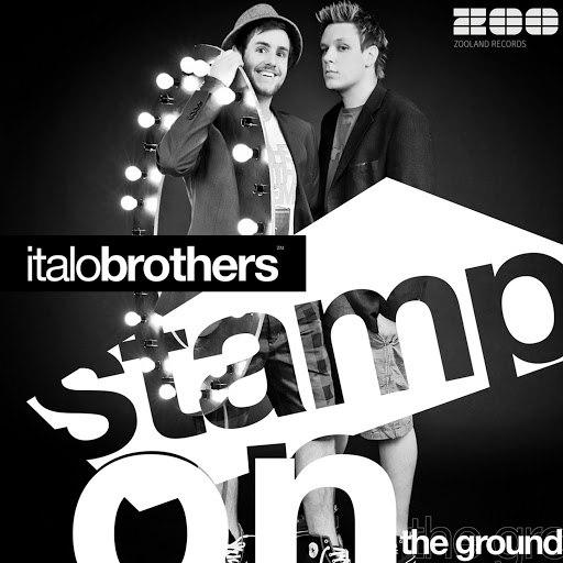Italobrothers альбом Stamp On The Ground