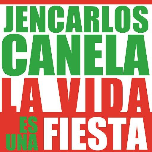 Jencarlos Canela альбом La Vida Es Una Fiesta