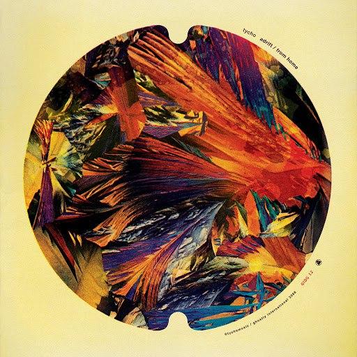 Tycho album Adrift / From Home