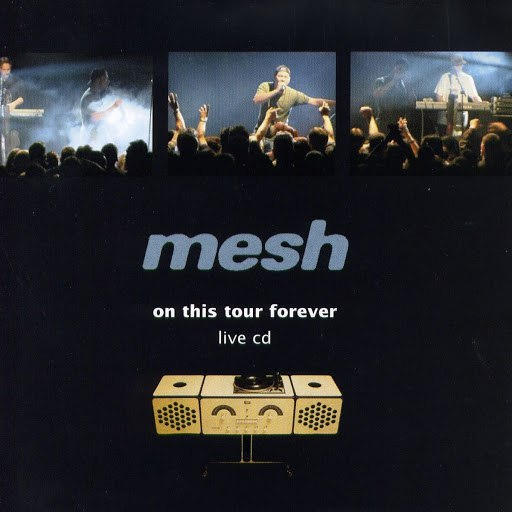 MESH альбом On This Tour Forever