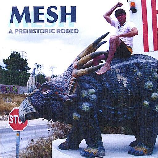MESH альбом A Prehistoric Rodeo