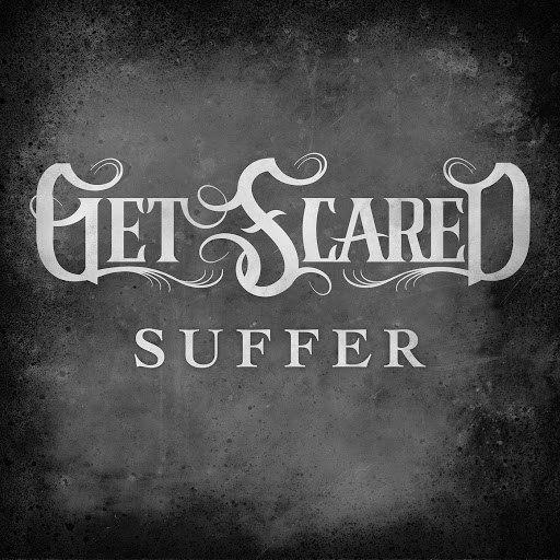 Get Scared альбом Suffer