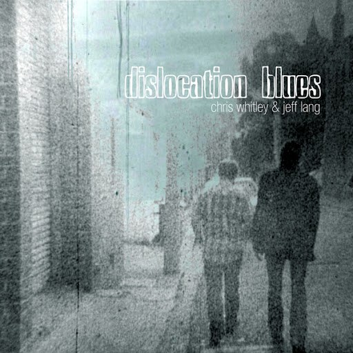 Chris Whitley альбом Dislocation Blues