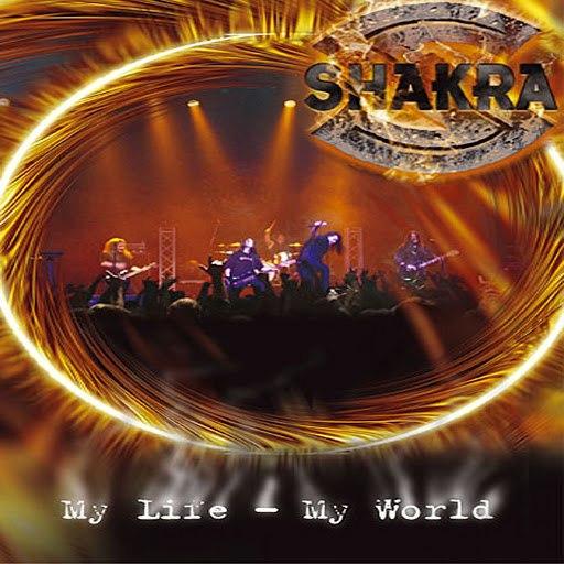 Shakra альбом My Life, My World