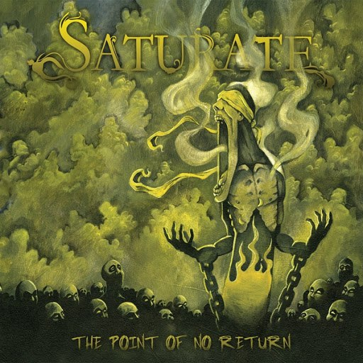 Saturate альбом The Point of No Return