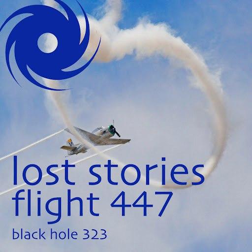 Lost Stories альбом Flight 447
