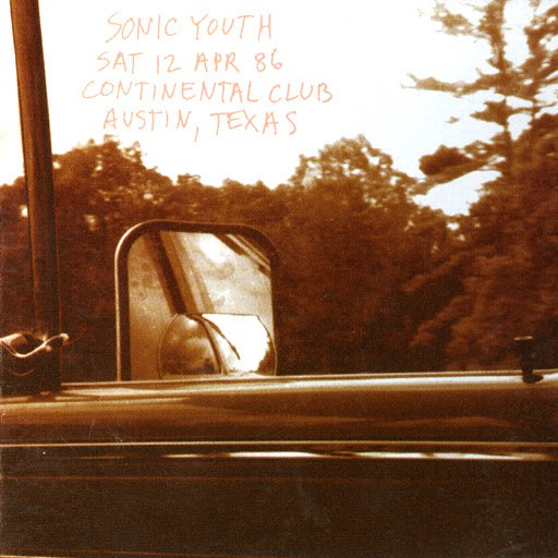 sonic youth альбом Live at the Continental Club, Texas 1986