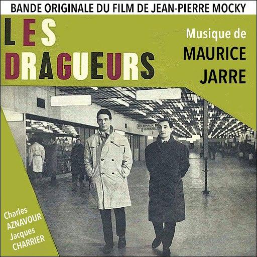 Maurice Jarre альбом Les dragueurs (Original Movie Soundtrack)