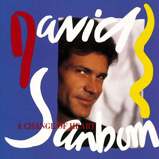 David Sanborn альбом A Change of Heart