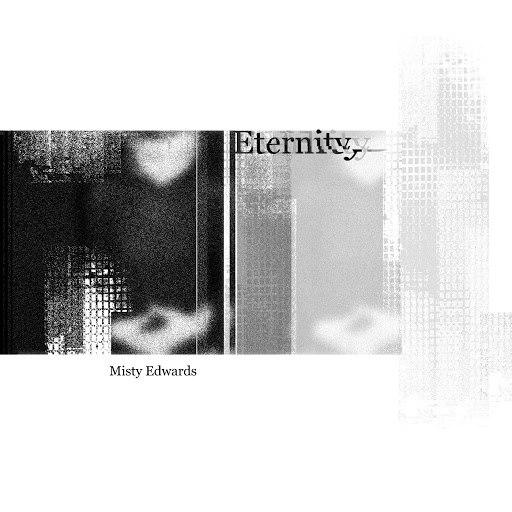 Misty Edwards альбом Eternity