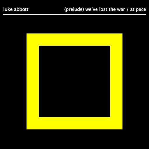 Luke Abbott альбом (Prelude) We've Lost The War