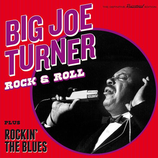 Big Joe Turner альбом Rock & Roll + Rockin' the Blues (Bonus Track Version)