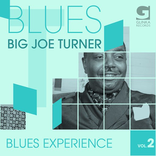 Big Joe Turner альбом Blues Experience, Vol. 2
