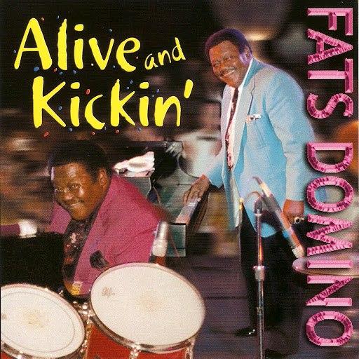 Fats Domino альбом Alive and Kickin'