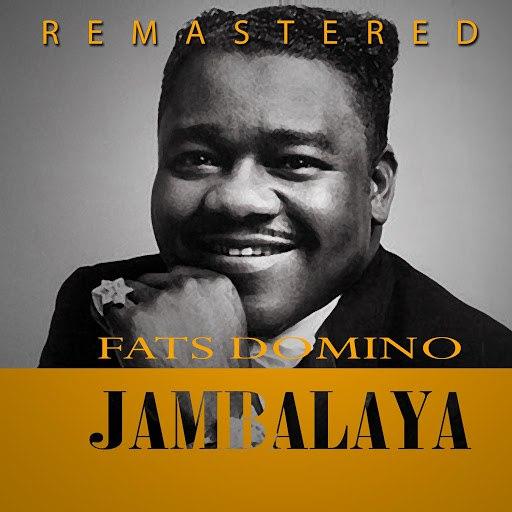 Fats Domino альбом Jambalaya (Remastered)
