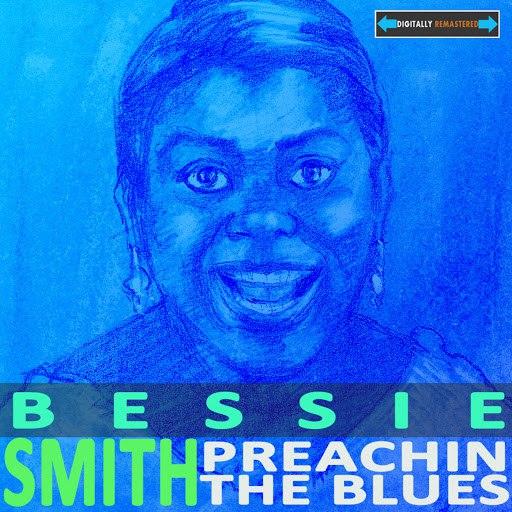 Bessie Smith альбом Preachin' The Blues