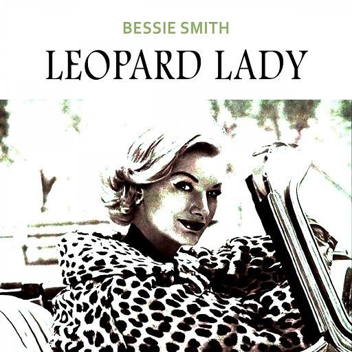 Bessie Smith альбом Leopard Lady