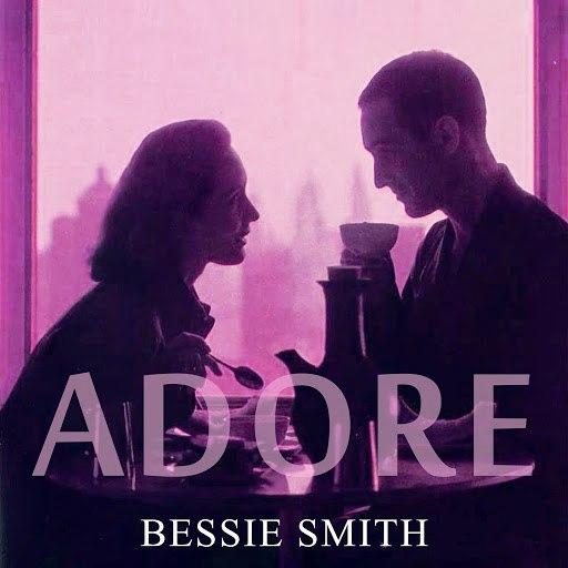 Bessie Smith альбом Adore