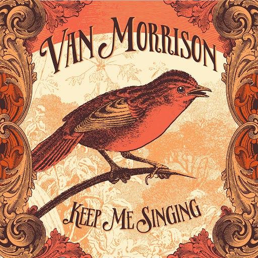 Van Morrison альбом Keep Me Singing
